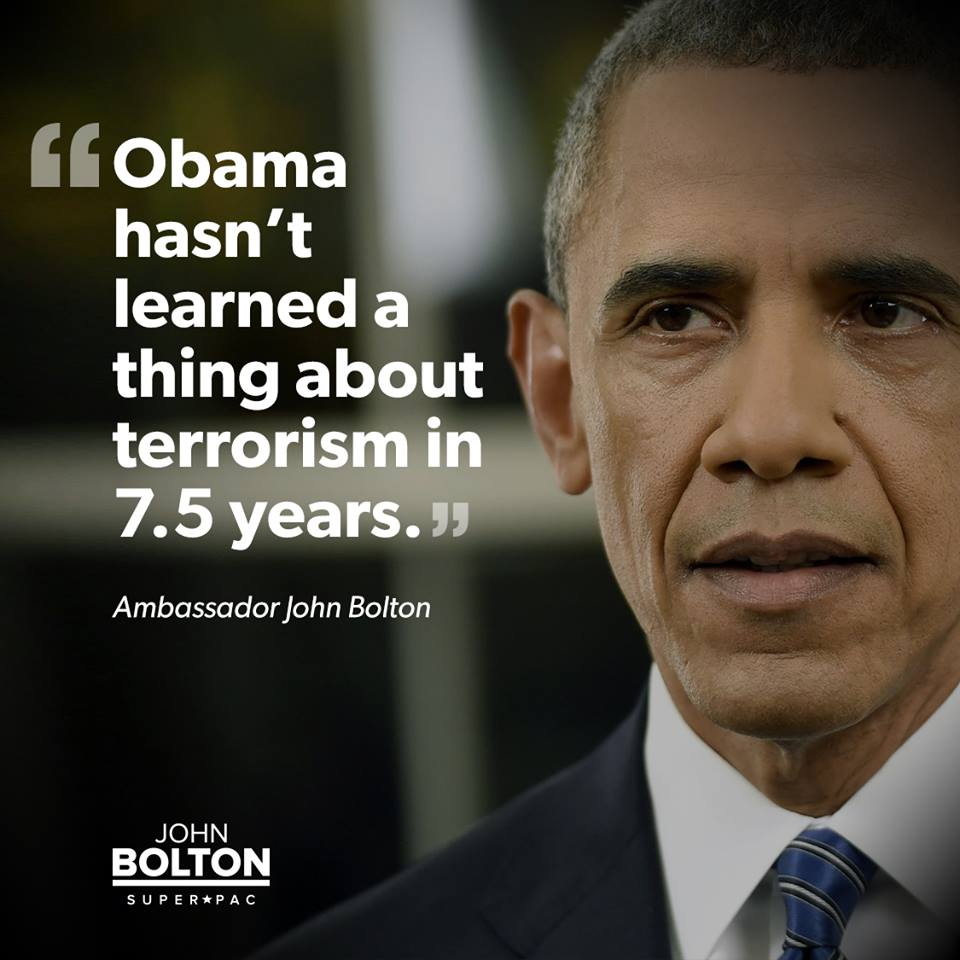 Retweet if you agree: Obama hasn't learned a thing about terrorism in 7.5 years as president. https://t.co/J0dnr4dWPj