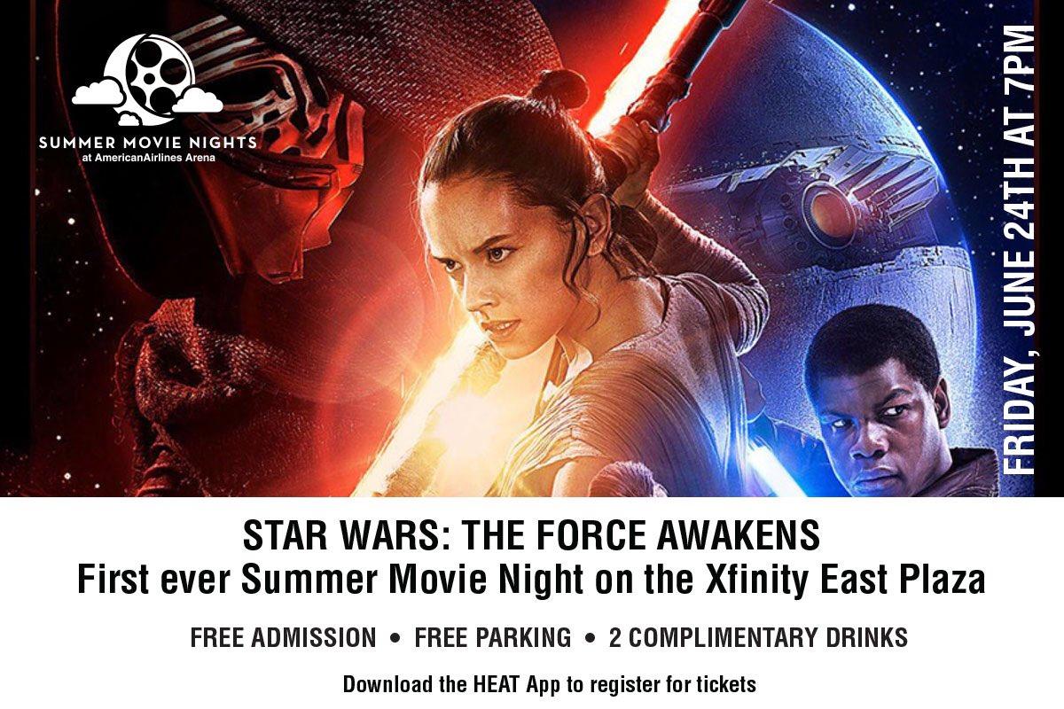 Aa Arena On Twitter Summer Movie Night  F0 9f 97 93june 24  F0 9f 95 967pm  F0 9f 8e Acstar Wars The Force Awakens  F0 9f 8e 9ffree F0 9f 8d Bffree F0 9f 8d Bafree Register For Tickets On The Heat