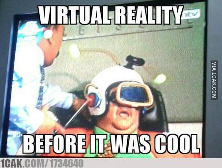 VR.. Before it was cool.