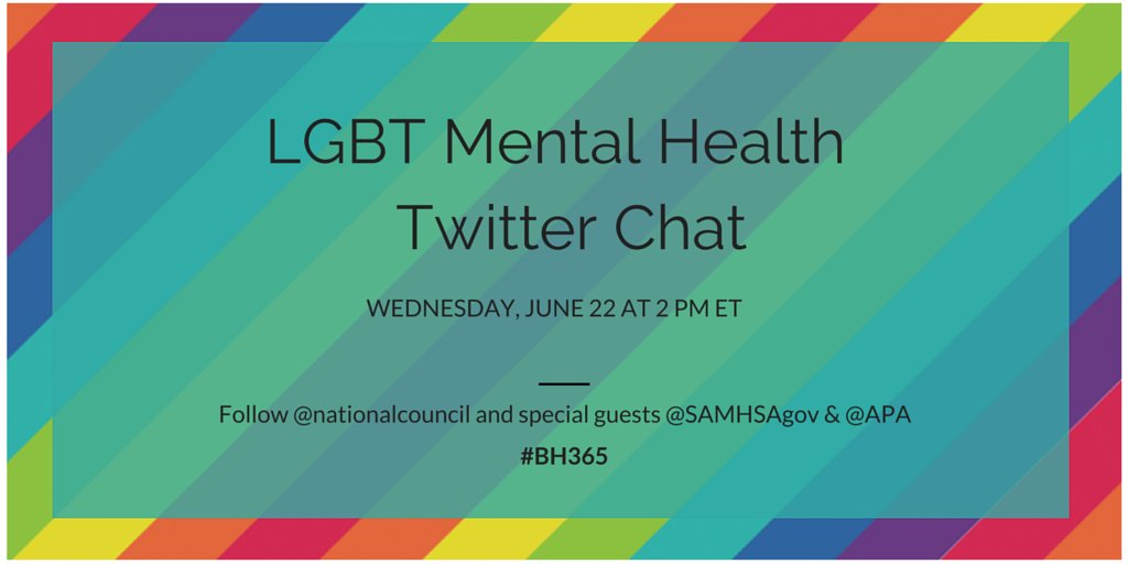 Join us this wk to chat about specific #behavioralhealth needs of LGBT individuals & best practices for care #BH365 https://t.co/jq5UFYvOEJ