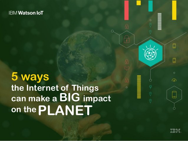 5 ways the Internet of Things is impacting the planet