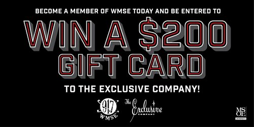 Become a #wmsesoundcitizen TODAY & you'll be entered to win $200 to @ExclusiveCo! Go to https://t.co/CiUVsJrwX4 https://t.co/ZnJjqwiY8d