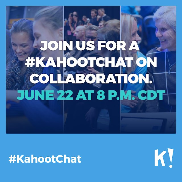 How important is collaboration to you this summer? Talk about it with us in our chat on Wednesday! #KahootChat https://t.co/zw5zbOkU6Z