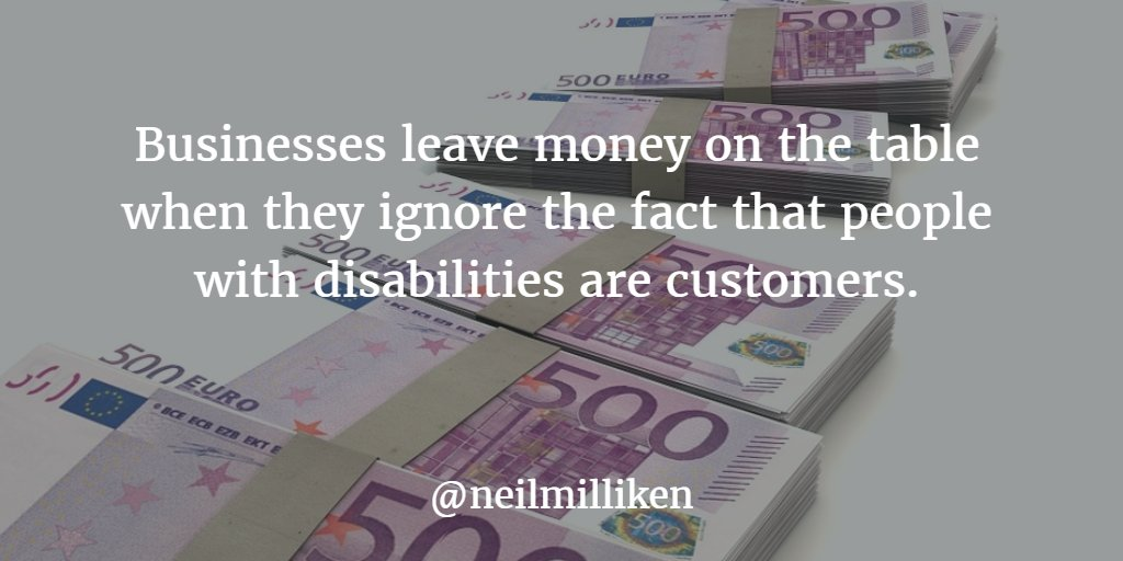 Businesses leave money on the table when they ignore the fact that people with disabilities are customers #axschat https://t.co/OMaRsoWCby