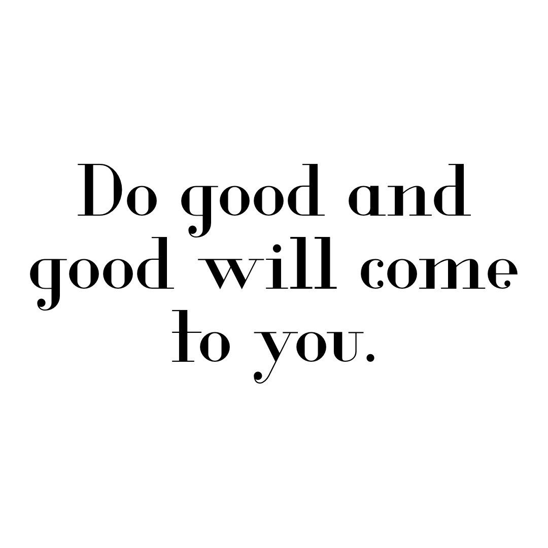 Do good and good will come to you. #TuesdayMotivation https://t.co/AGRkqriRab