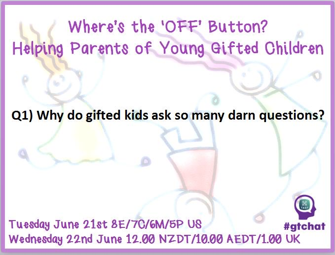 Q1) Why do gifted kids ask so many darn questions? #gtchat https://t.co/ICBtXlLggO