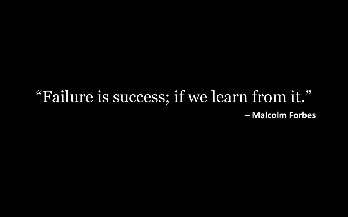 """Failure is success; if you learn from it"" - Malcolm Forbes #instigateidea https://t.co/ww3mZCAiRJ"