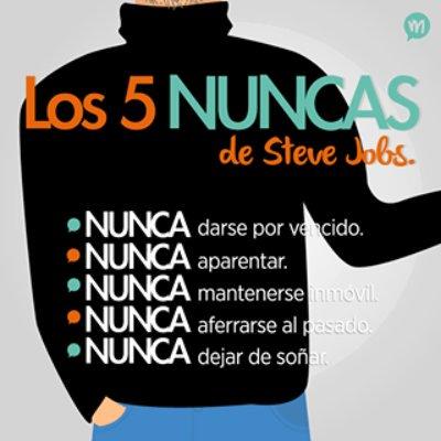 Los 5 nunca de Steve Jobs. ¿Le agregarías alguno? https://t.co/d8K9M1psJ1