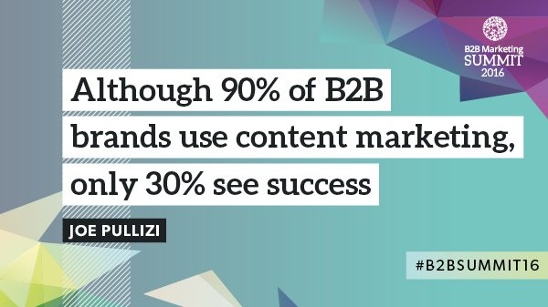 Who else was blown away by @JoePulizzi for the #B2BSummit16 opening keynote? Here's our takeaway stat. https://t.co/t3YZXim89K
