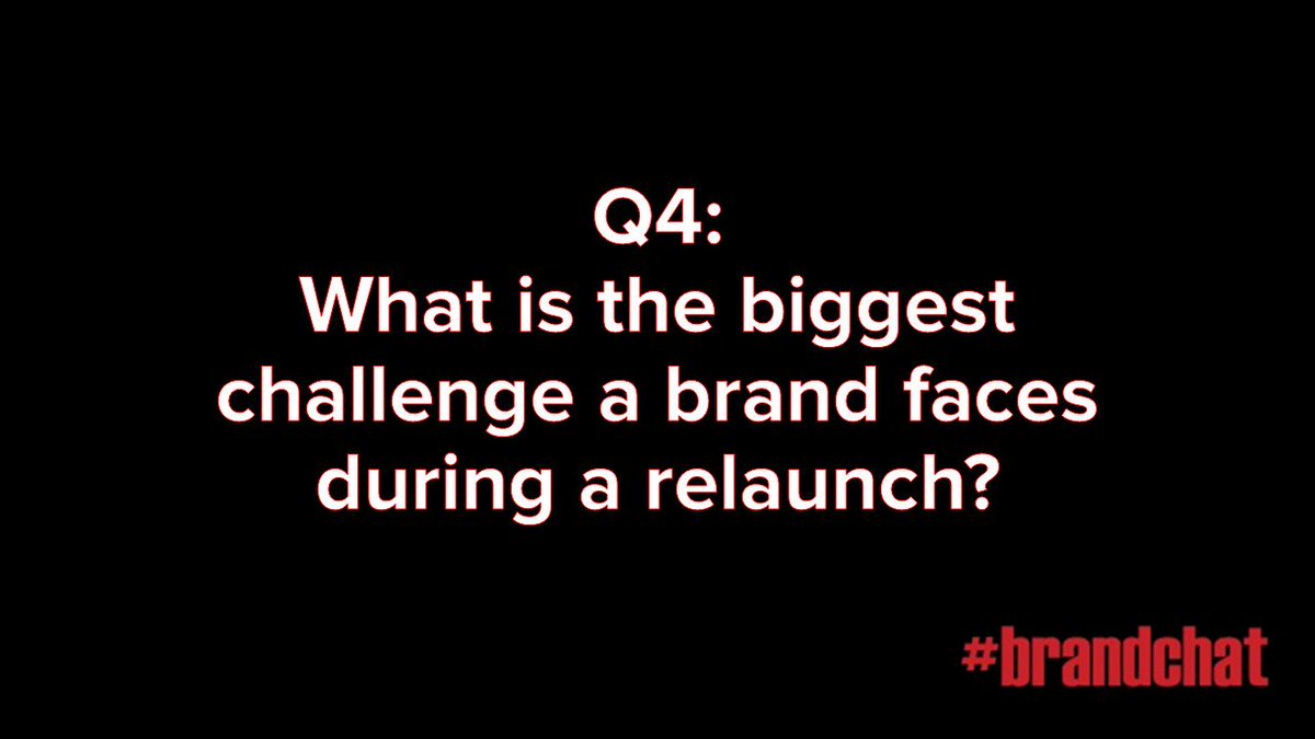 Q4: What is the biggest challenge a brand faces during a relaunch? #brandchat https://t.co/twpj0C0jfI