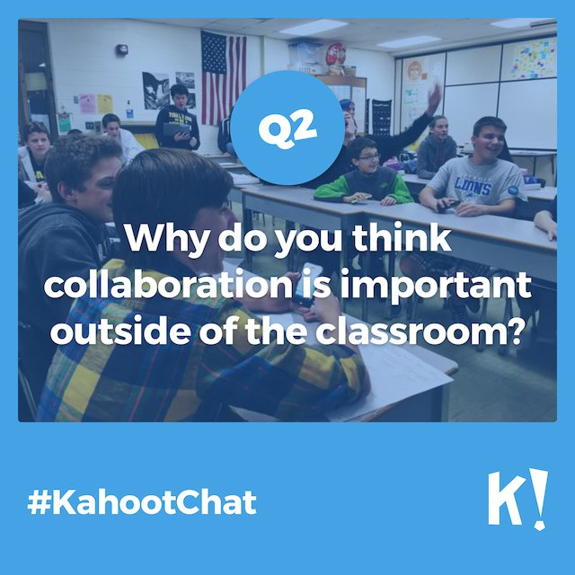 Q2 #KahootChat https://t.co/UecTfR4Abn