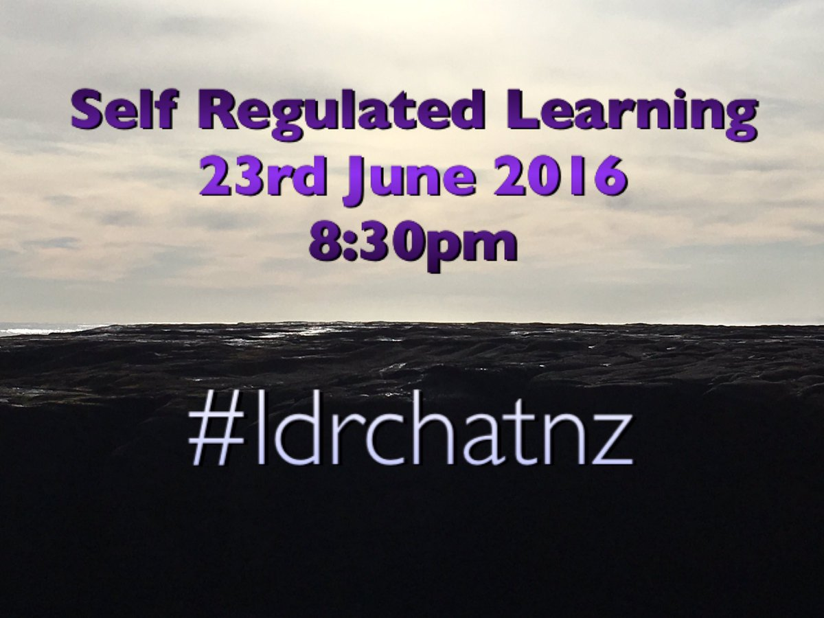 Thumbnail for Self Regulated Learners (23 June 2016) #ldrchatnz