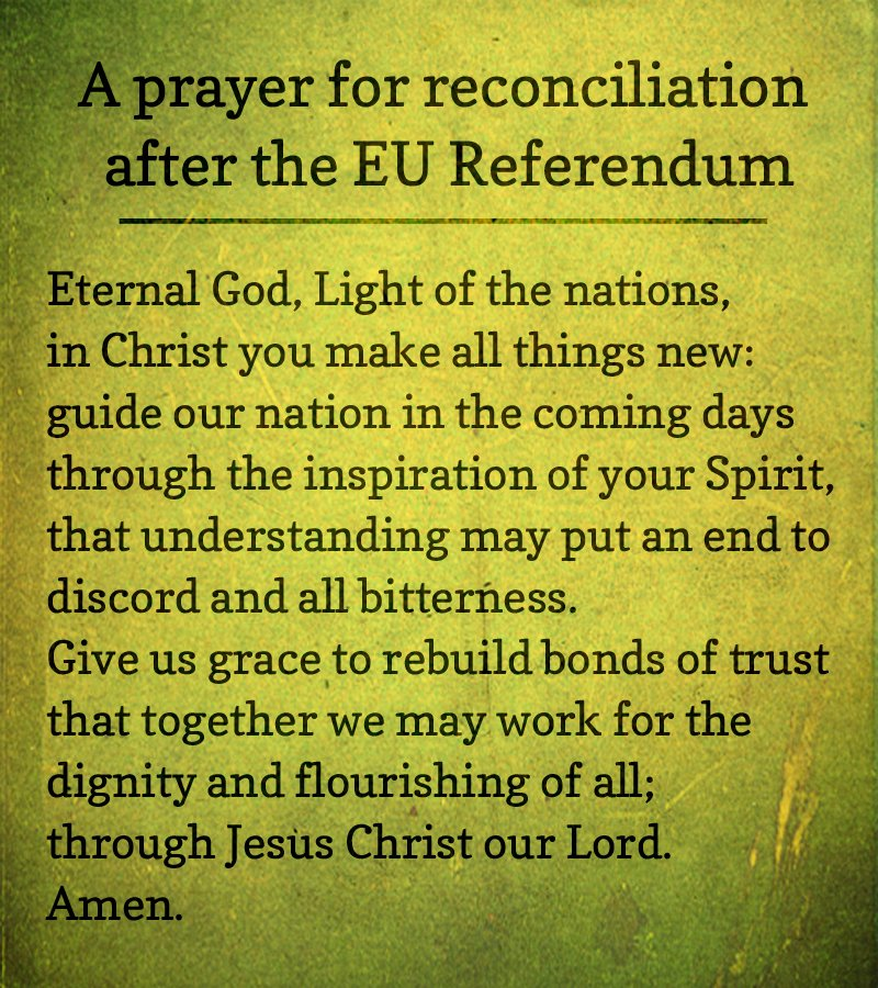 A prayer for reconciliation after the EU Referendum #EUref https://t.co/4mmahPnbXh