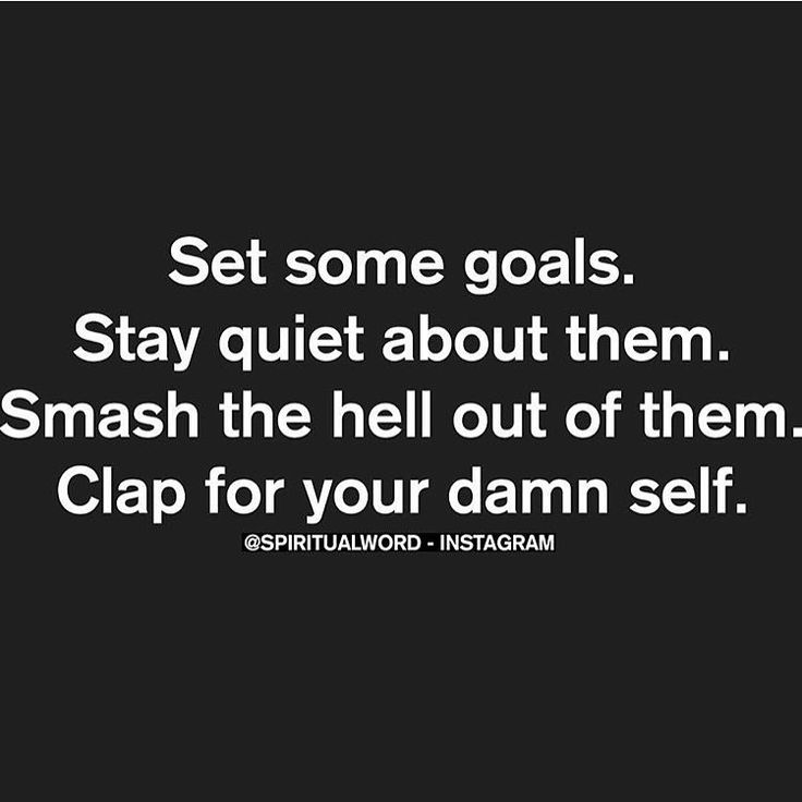Motivation On Twitter Set Some Goals Stay Quiet About Them Smash