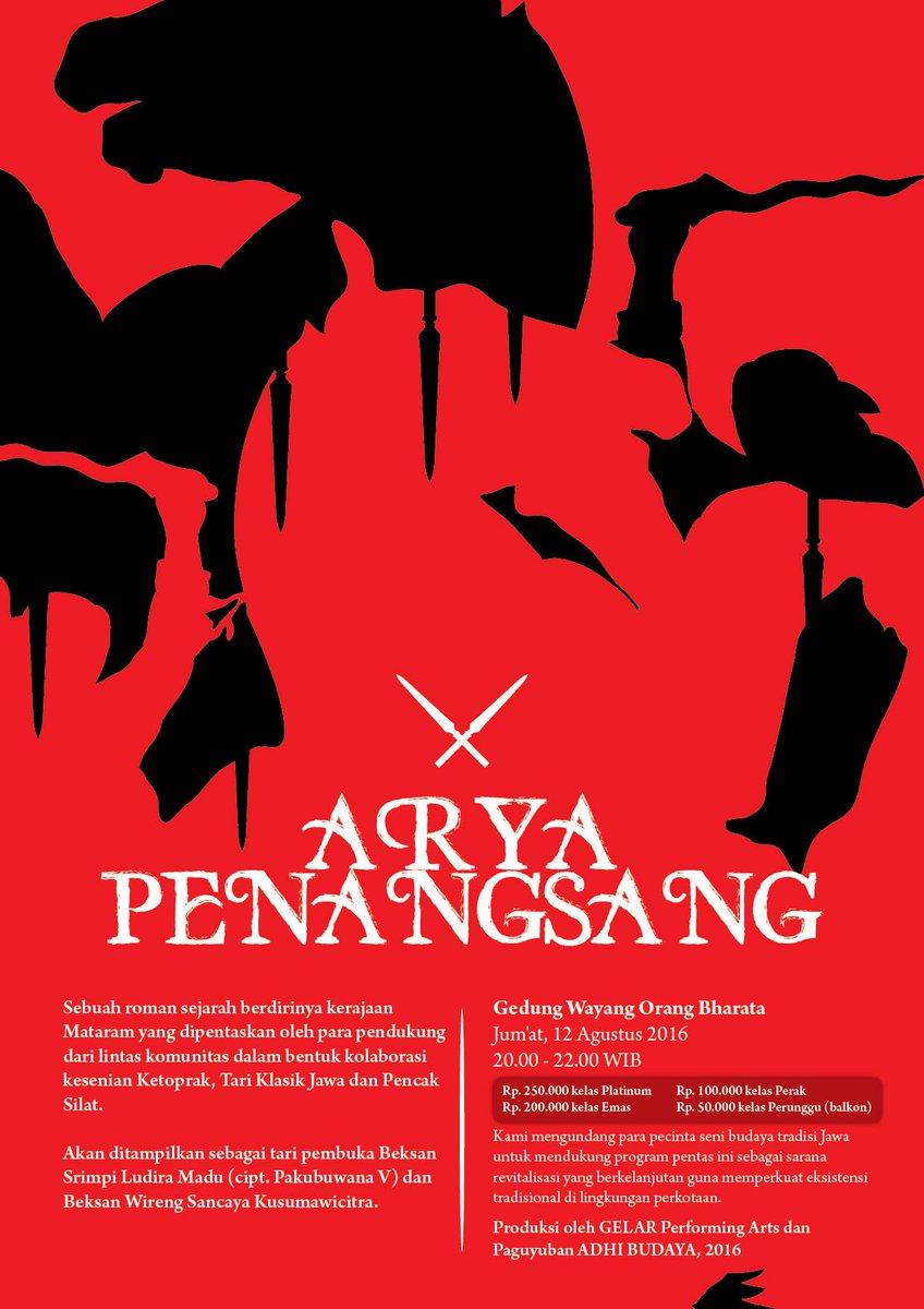 ARYA PENANGSANG   Jumat, 12 Agustus 2016 20.00 - 22.00 Di Gedung Wayang Orang Bharata #AryaPenangsang