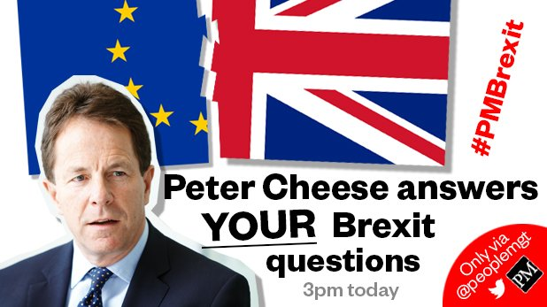 Just 40 mins to go until our #PMBrexit Q&A w/ @Cheese_Peter @CIPD. Keeping sending your Qs & join us @ 3pm https://t.co/XGYe73WUSp