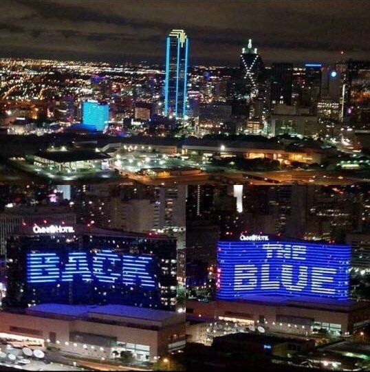 Dallas Omni Hotel says it all this morning. This image being shared all over social media. #BackTheBlue https://t.co/geakzs6Wf8