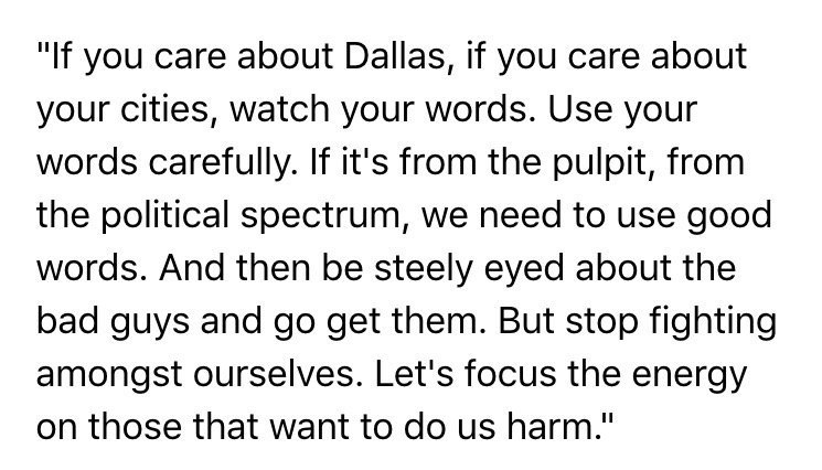 The Mayor of Dallas seems to be a wise person. Words matter. #DallasStrong https://t.co/fkOmTkYAeC