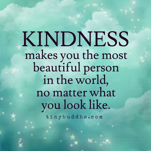 """Inspirational Meme About Compassion: Tiny Buddha On Twitter: """"Kindness Makes You The Most"""