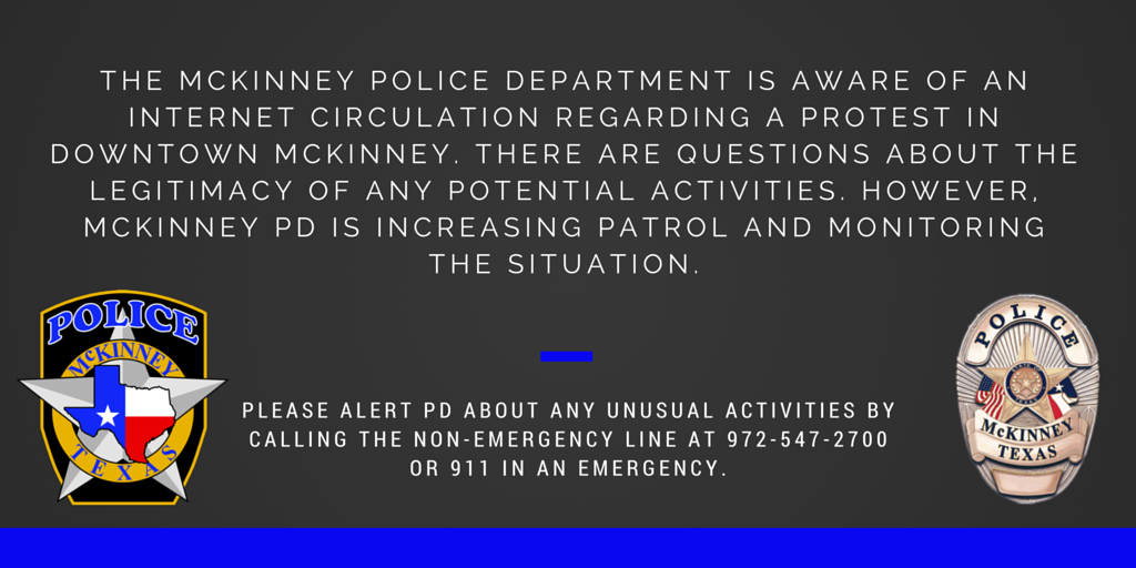 Attn: The McKinney Police Department is aware of an internet circulation regarding a protest in Downtown McKinney. https://t.co/Q1BlgtkPkr