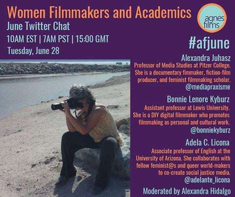 Women Filmmakers and Academics Twitter Chat June 28 @ 10:00 am EDT @agnesfilms #afjune #DirectedbyWomen #womeninfilm https://t.co/Qv00zVA5RG