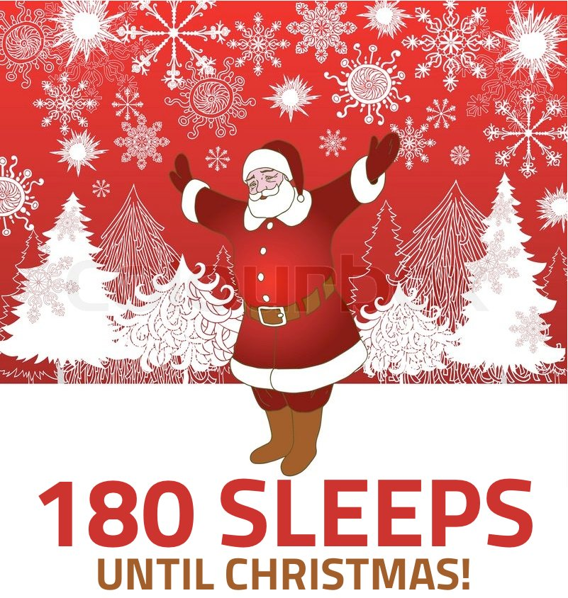 How Many Days Til Christmas.Your Christmas Countdown On Twitter 180 Sleeps Until