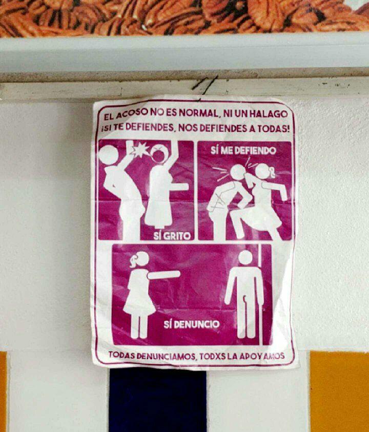 """""""El acoso no es normal. Si te defiendes, nos defiendes a todas"""". Cartel visto en una heladería de México"""