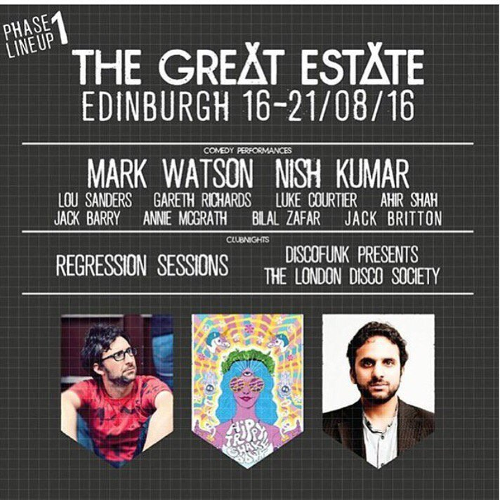 Delighted to be bringing The Hippy Trippy Shakedown to @The_GreatEstate in Edinburgh this August! Tix via their bio