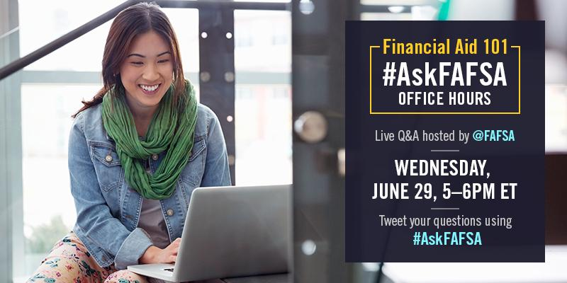 Thumbnail for June 2016 #AskFAFSA Office Hours: Financial Aid 101