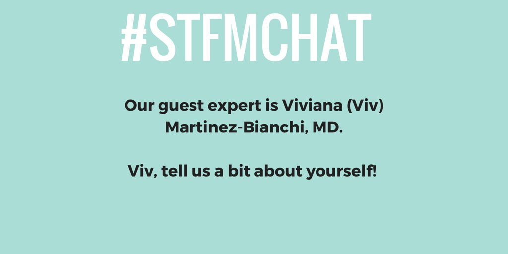 Hey everyone! Welcome to #STFMchat. Take a moment to introduce yourselves and say hello to our guest @vivimbmd https://t.co/YoGKfUVChS