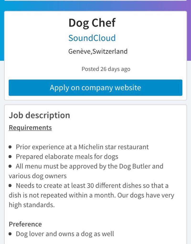 SoundCloud looking for Michelin Star chef for staff dogs.   In other news, startup workers wonder why they're hated. https://t.co/cj8NXTrI69