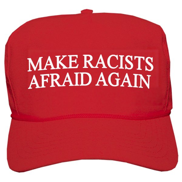 "#AmericaIn4Words  ""MAKE RACISTS AFRAID AGAIN""   Portion of proceeds donated to @SPLCENTER  https://t.co/6TO6ZnkeoU … https://t.co/wclFpQtXK6"