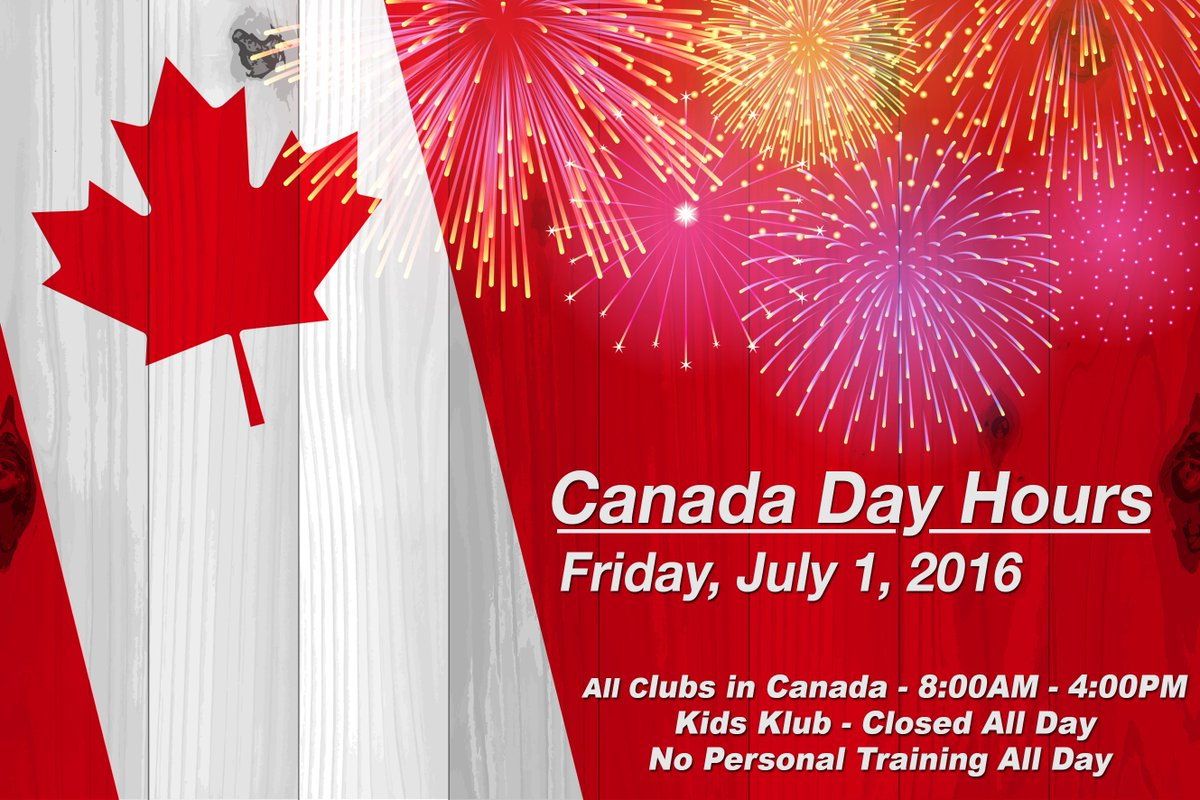 la fitness on twitter happy canada day here are your canada club hours for today - La Fitness Hours Christmas Eve