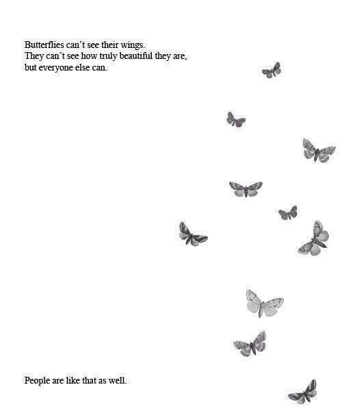 Risultati immagini per people are like butterflies they don't know how beautiful
