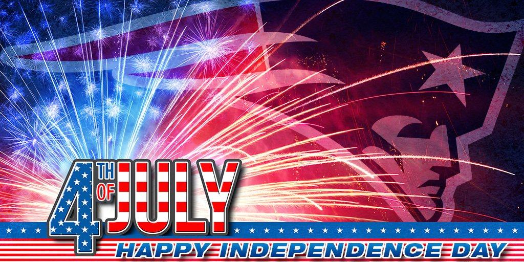 New England Patriots On Twitter Happy 4th Of July Patriotsnation