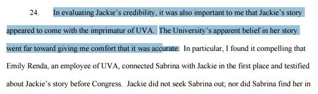 Both Erdely & Woods (correctly) point out that UVA employees were just as convinced Jackie was truthful: https://t.co/DfveYNVeKM