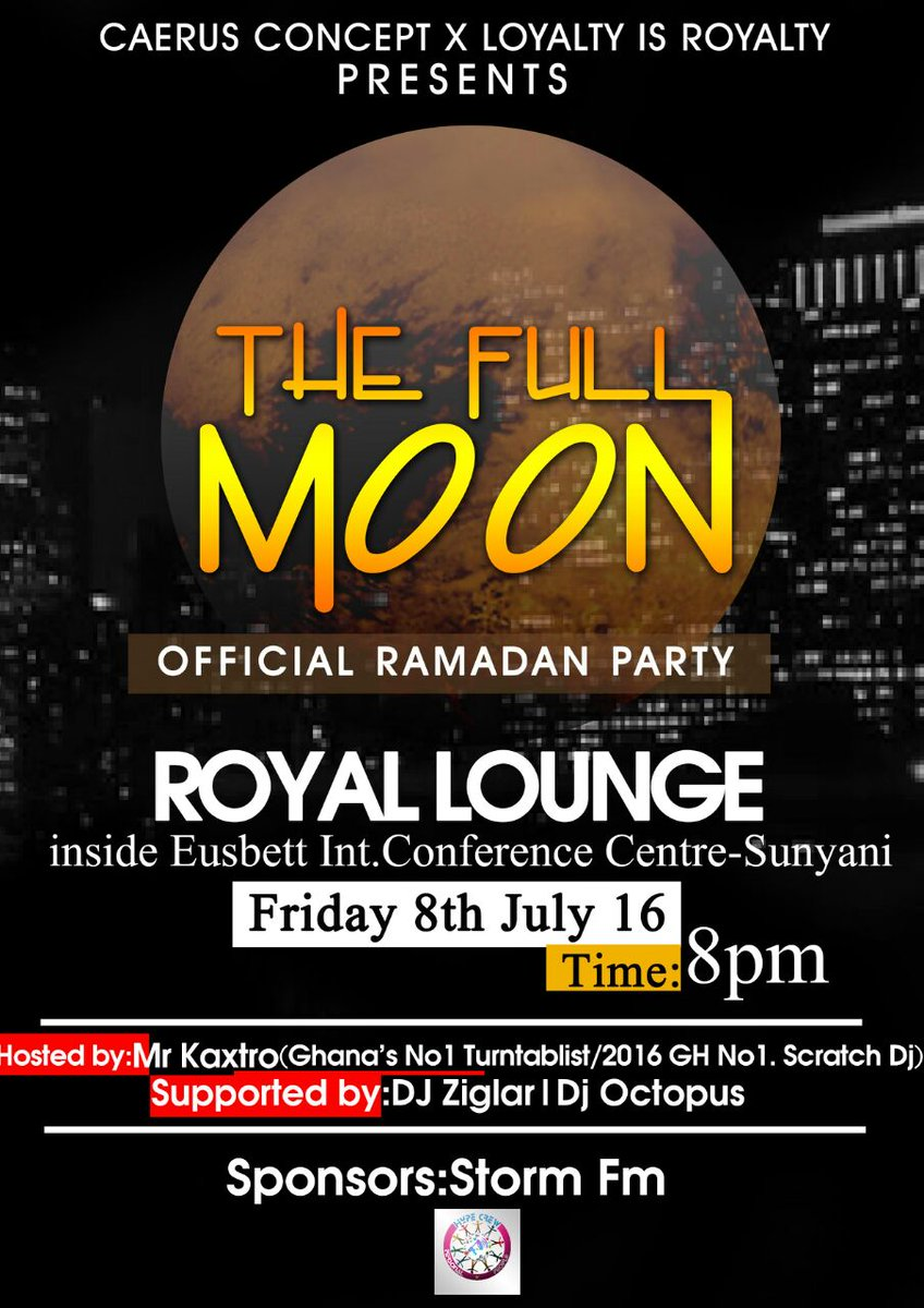 #FullMoonWithMrKaxtro  Venue: Royal Lounge - Sunyani Date: 8th July With Ghana's No1 turntablist @MrKaxtro https://t.co/rqIvzxBcm5