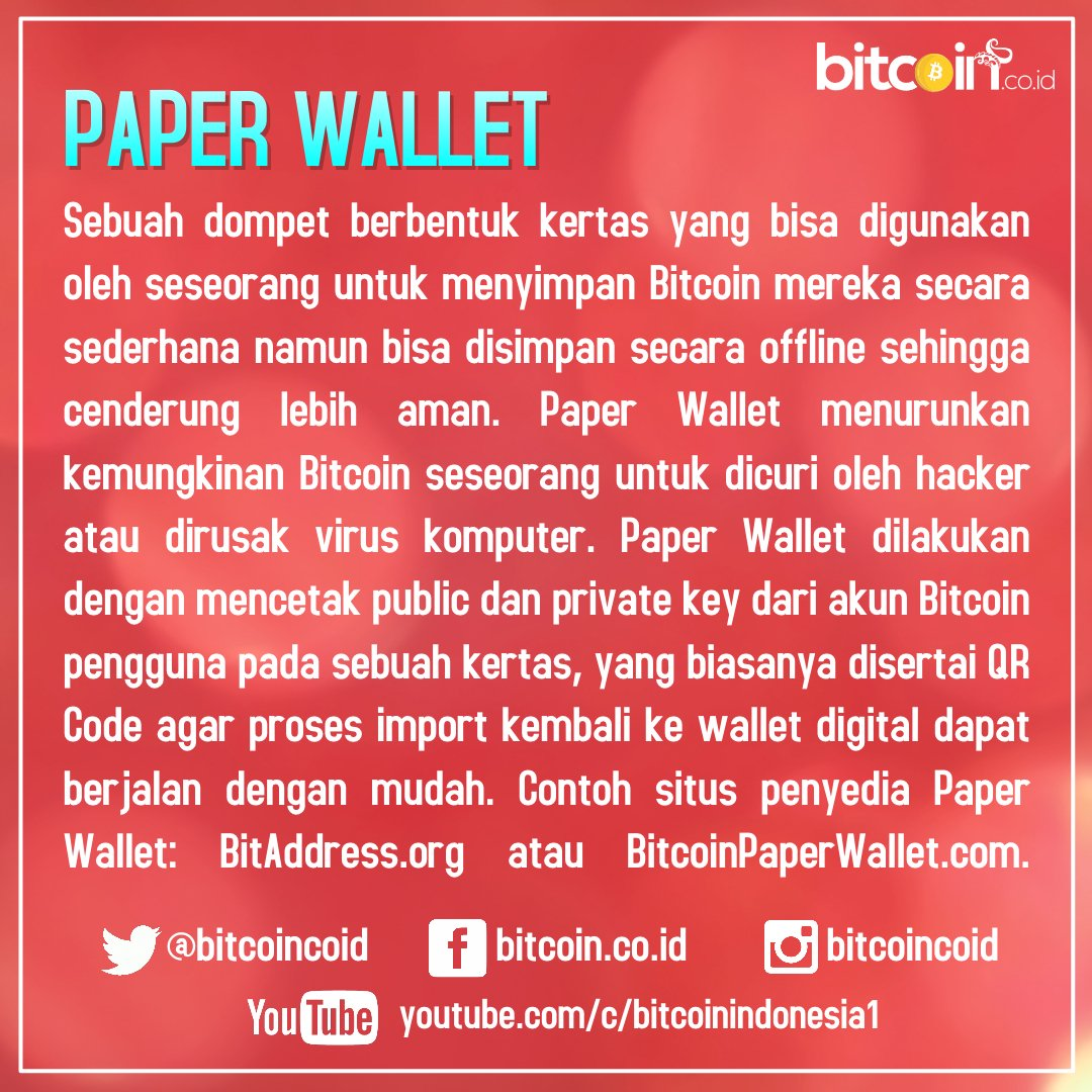 Indonesia Digital Asset Exchange On Twitter Apa Itu Paper Wallet