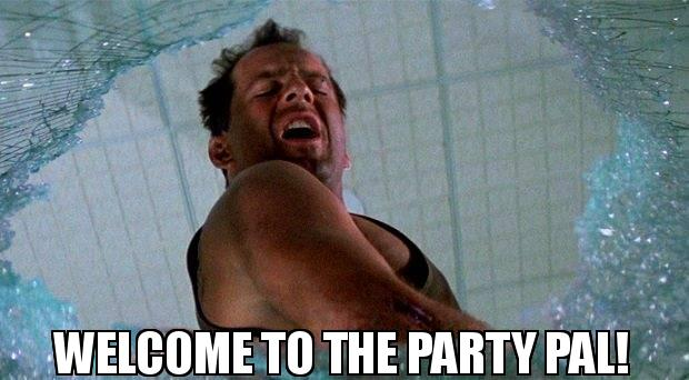 Image result for welcome to the party pal