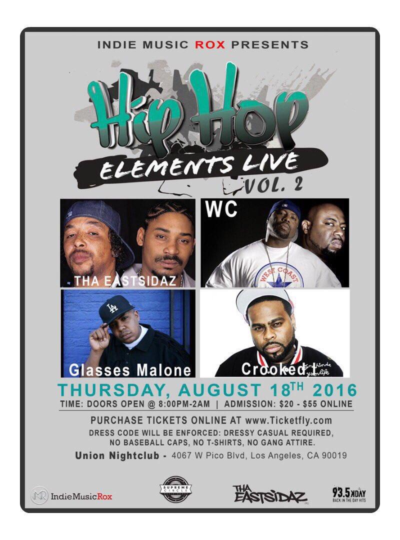 Hip Hop Elements Live! Vol.2 Eastsidaz, WC, Crooked I, Glasses & Guests! Get tix ➡️ https://t.co/FZ7ekm6qal #IMR https://t.co/NOaBWRMbx9