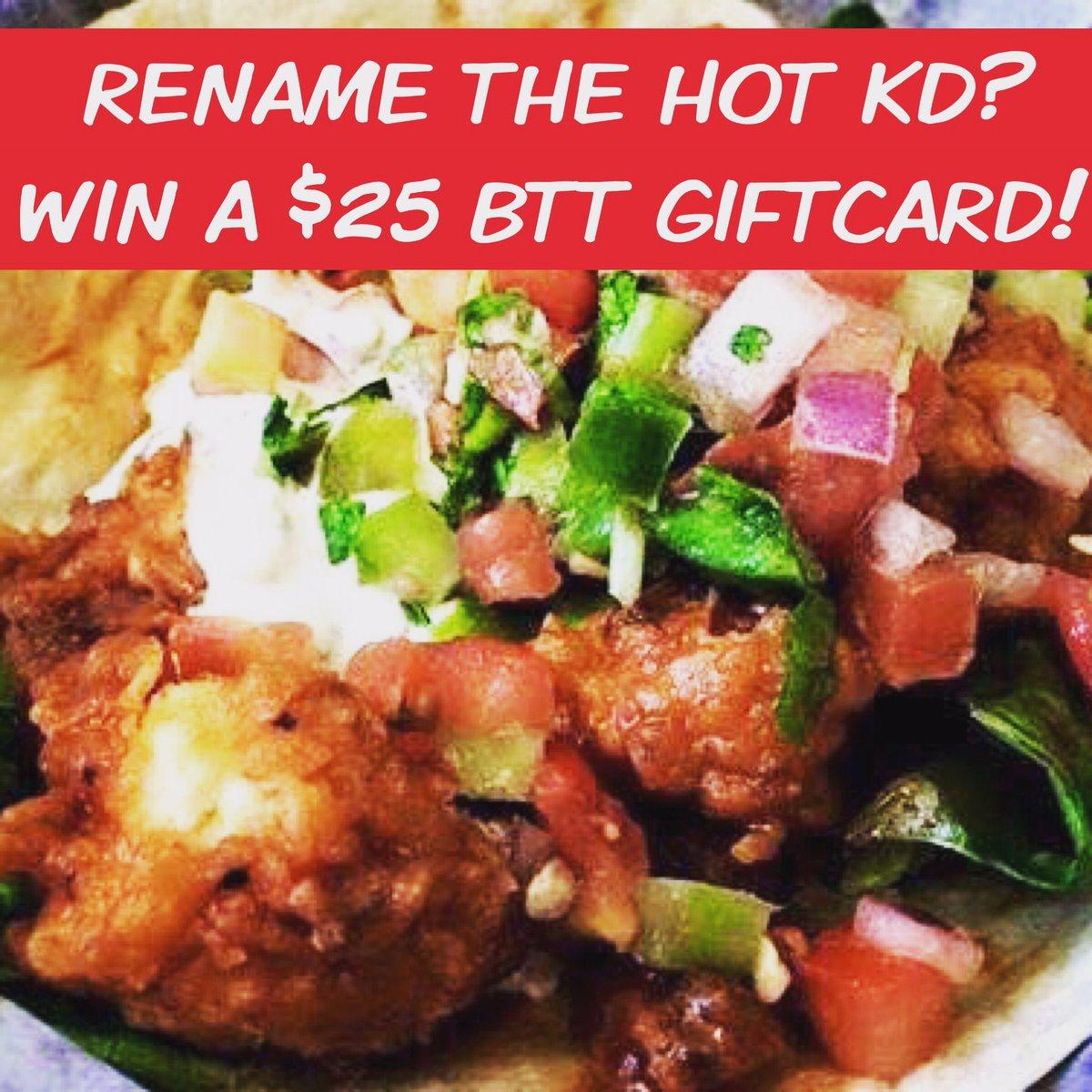 Help us rename the Hot KD! Winner gets a $25 BTT gift card! RETWEET to your friends too! #thunder #btt #uptown23rd https://t.co/yq7frN5zIA