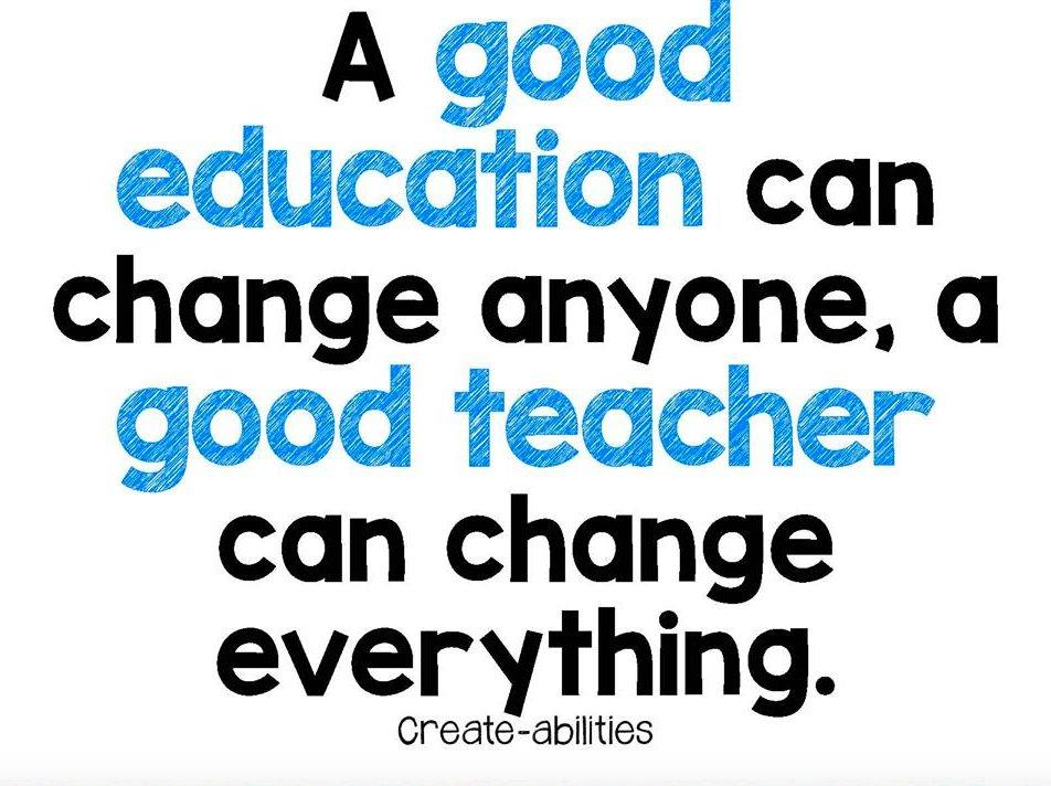 a good education can change anyone but a good teacher can change everything Theteacherblogger a good education can change anyone, a good teacher can change everything menú.