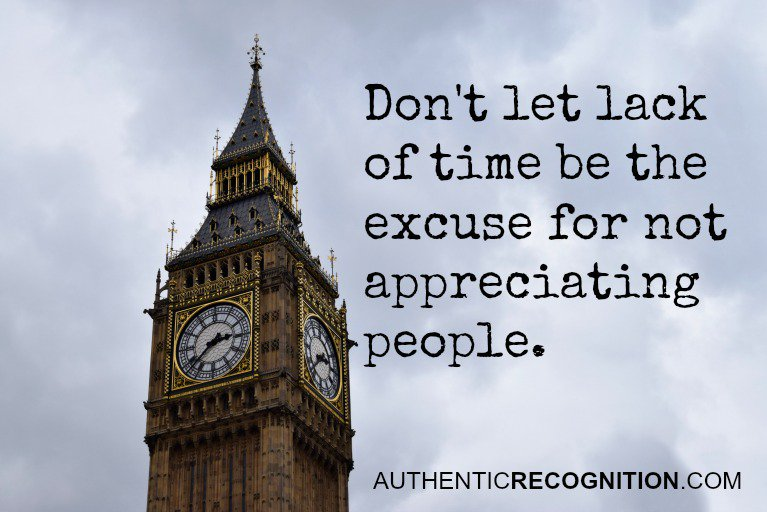 Don't let lack of time be the excuse for not appreciating people. | #quote https://t.co/lrX3Pa0fNs