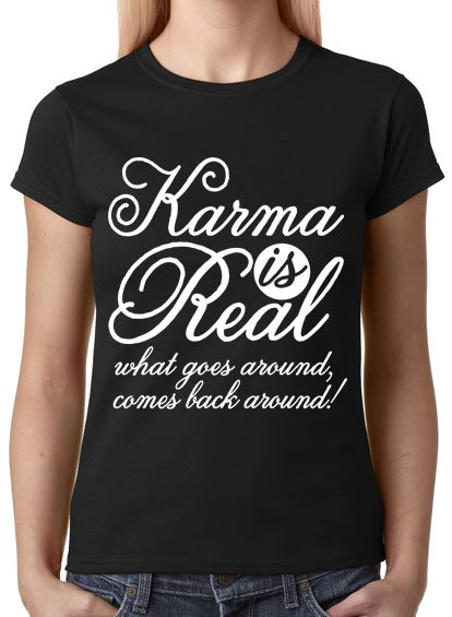 """T-Shirt """"Karma Is Real!"""" AVAILABLE NOW! => https://t.co/KDmQTygUEA #AD https://t.co/U6JNslVrUT"""