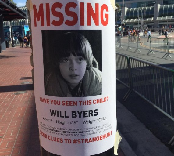 IndieWire On Twitter Will Byers Missing Child Posters Are Popping Up All Over ComicCon2016 Tco WqBDR4O5kC Stranger Things