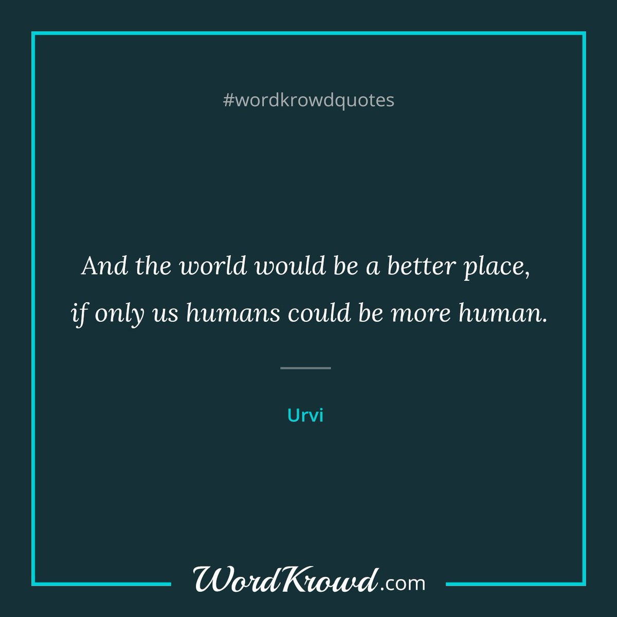 "Thoughtful Quotes Wordkrowd On Twitter ""quoteurvi On Wordkrowdmore Thoughtful"