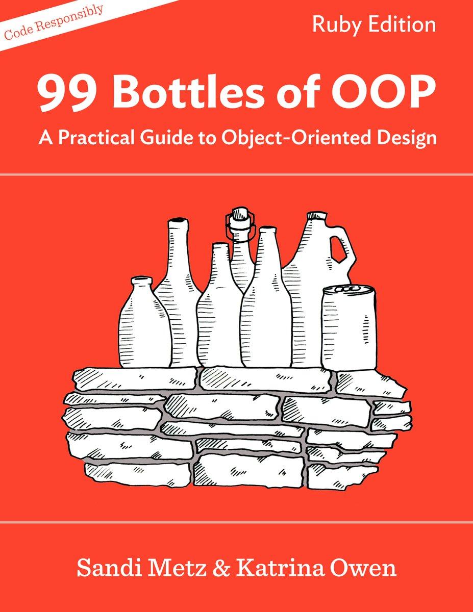 Sandi Metz On Twitter Its Alive 99 Bottles Of OOP Is Now