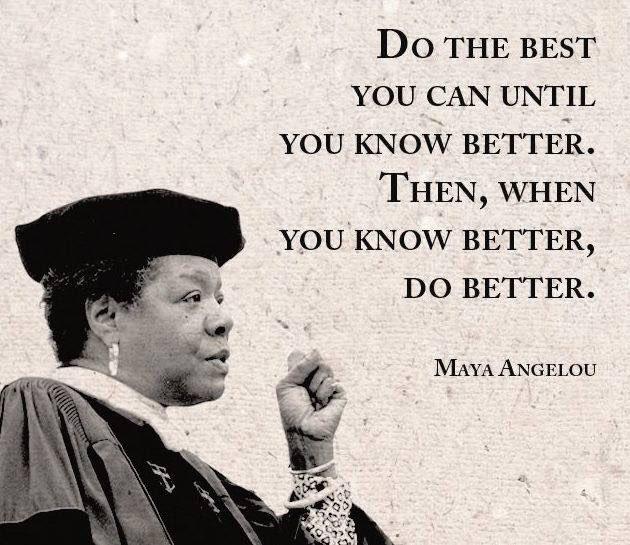 Maya Angelou Quotes: Keisha Evans (@Kevans91)