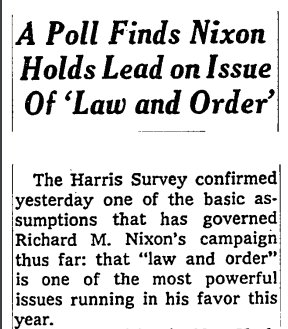 "Chris Donovan on Twitter: ""Trump today: ""I am the law & order candidate""  1968 headlines how ""law & order"" issue was helping Nixon… """