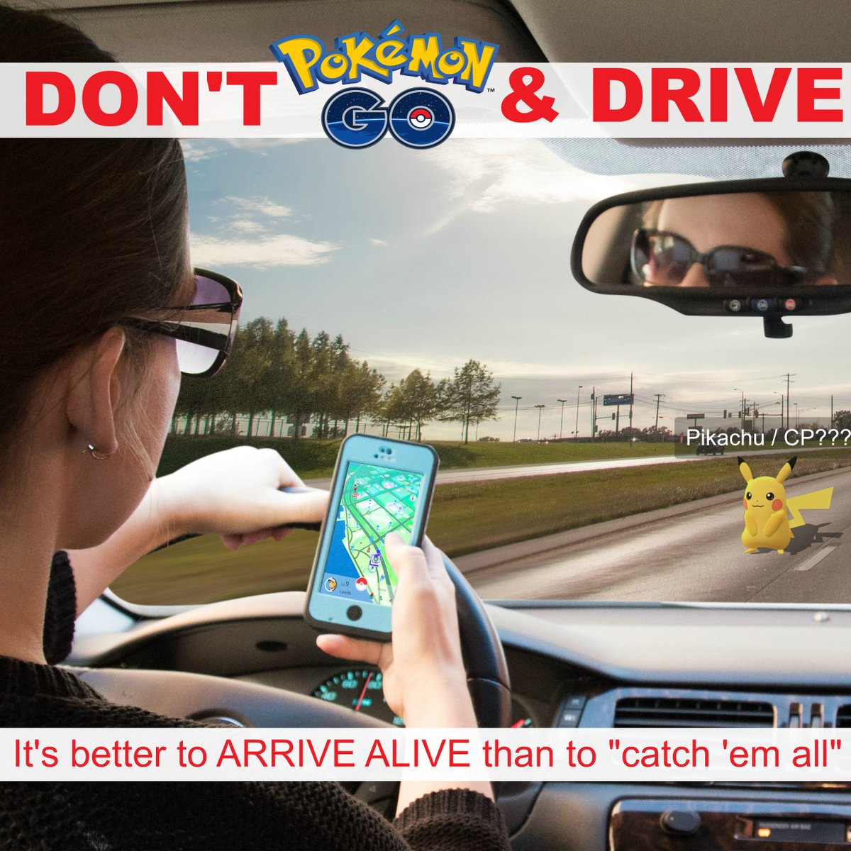 """Focus on the road not your apps! It's better to arrive alive than """"catch 'em all."""" #PokemonGO #ArriveAlive https://t.co/gFCXoAKeMd"""